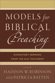 Models for Biblical Preaching