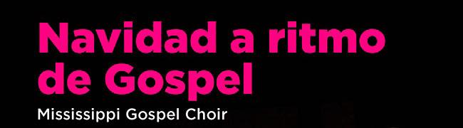 Navidad a ritmo de Gospel. Mississippi Gospel Choir