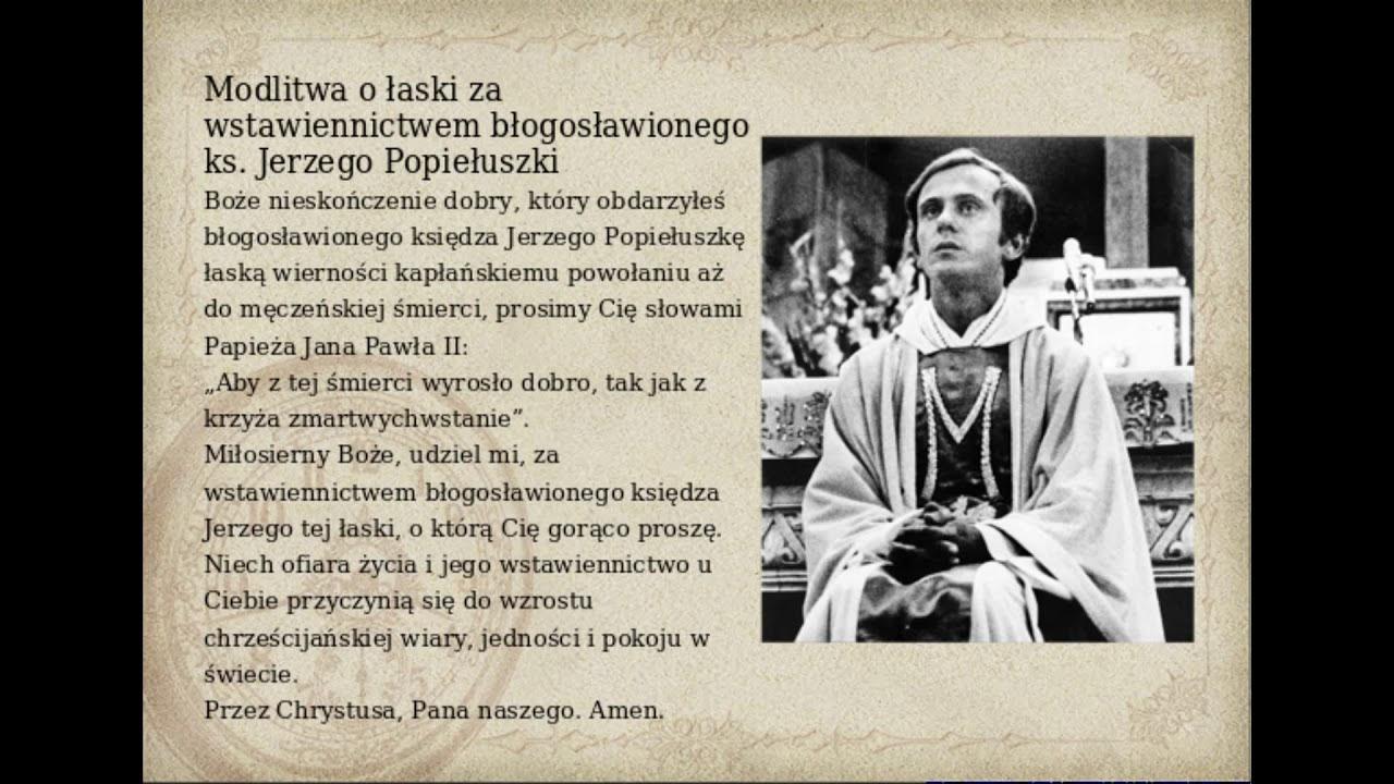 Modlitwa o łaski za wstawiennictwem błogosławionego ks. Jerzego Popiełuszki  - YouTube