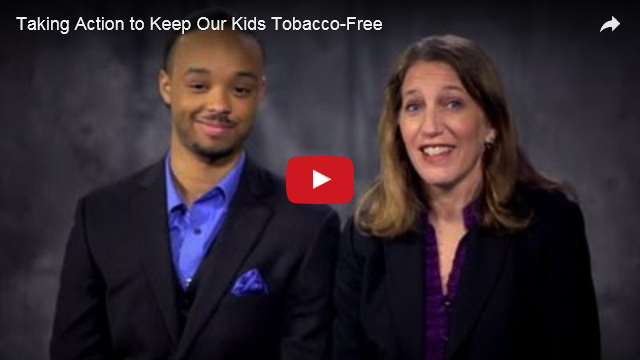 YouTube Embedded Video: Taking Action to Keep Our Kids Tobacco-Free
