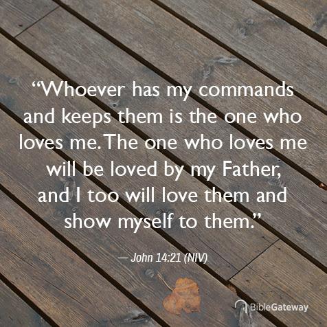 Read John 14:21 on Bible Gateway.