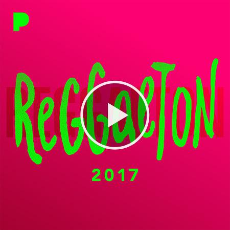 Reggaeton 2017