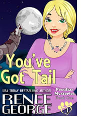 You've Got Tail by Renee George