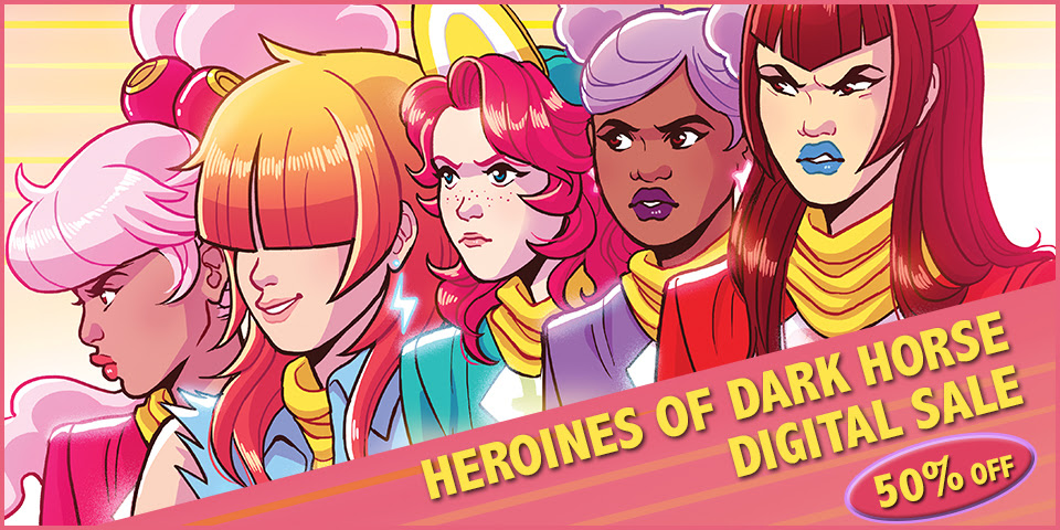 HEROINES OF DARK HORSE SALE