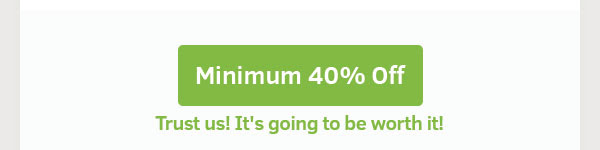 Let's Start with, Min.40% Off
