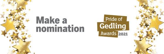 Pride of Gedling make a nomination