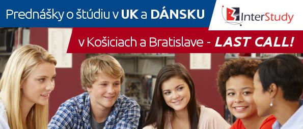 Prednášky oštúdiu vUK aDánsku vKošiciach                 aBratislave – LAST CALL!