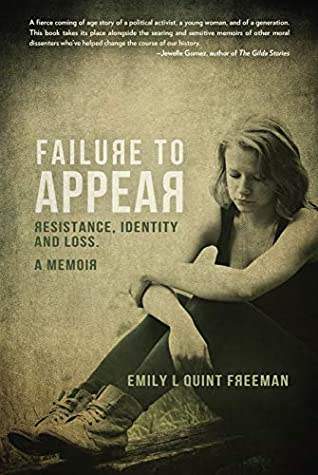 Failure to Appear  by Emily L. Quint Freeman