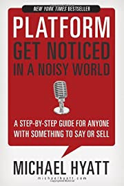 Platform: Get Noticed in a Noisy World, online marketing