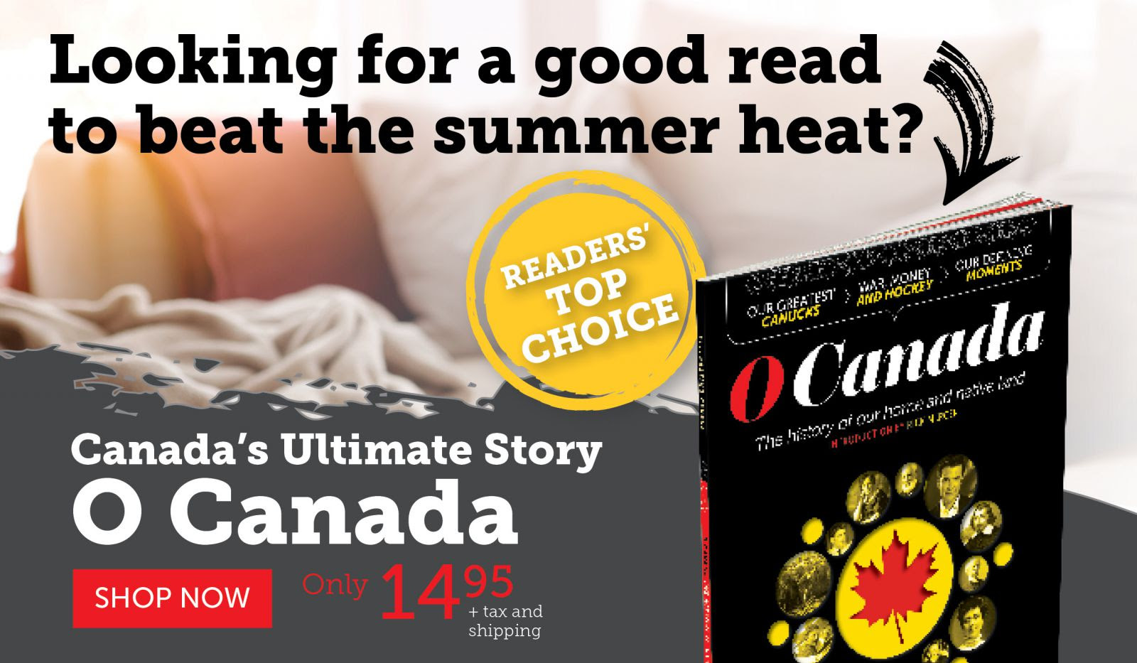 O Canada | Readers Top Choice!