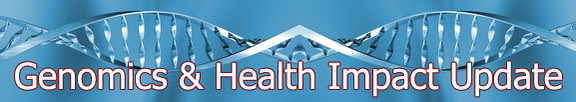Genomics & Health Impact Update