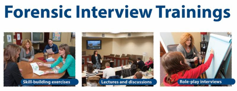 Forensic Interview Trainings