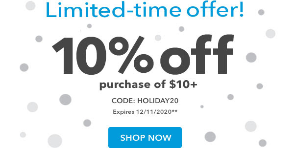 Limited-time offer! 10% off purchase of $10+ with code HOLIDAY20. Expires 12/11/2020