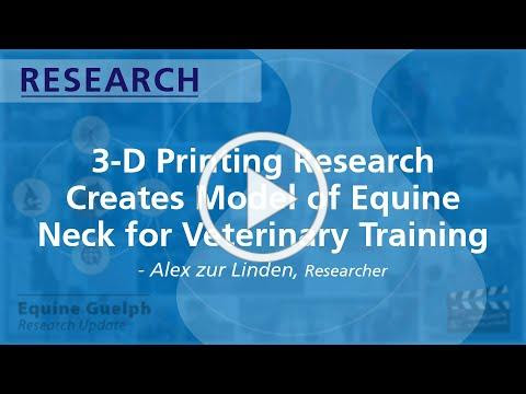 3D printed models for Veterinary Training - Alex zur Linden, Researcher, Ontario Veterinary College