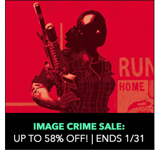 Image Crime Sale: up to 58% off! Sale ends 1/31.