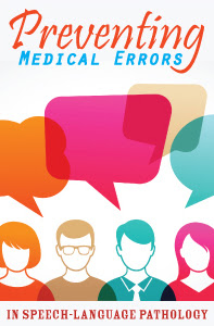 Preventing Medical Errors in SLP