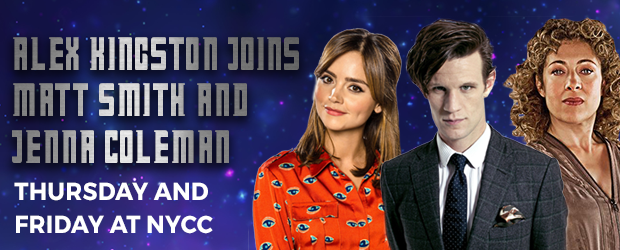 Alex Kingston Joins Matt SMith and Jenna COleman Thursday and Friday at NYCC