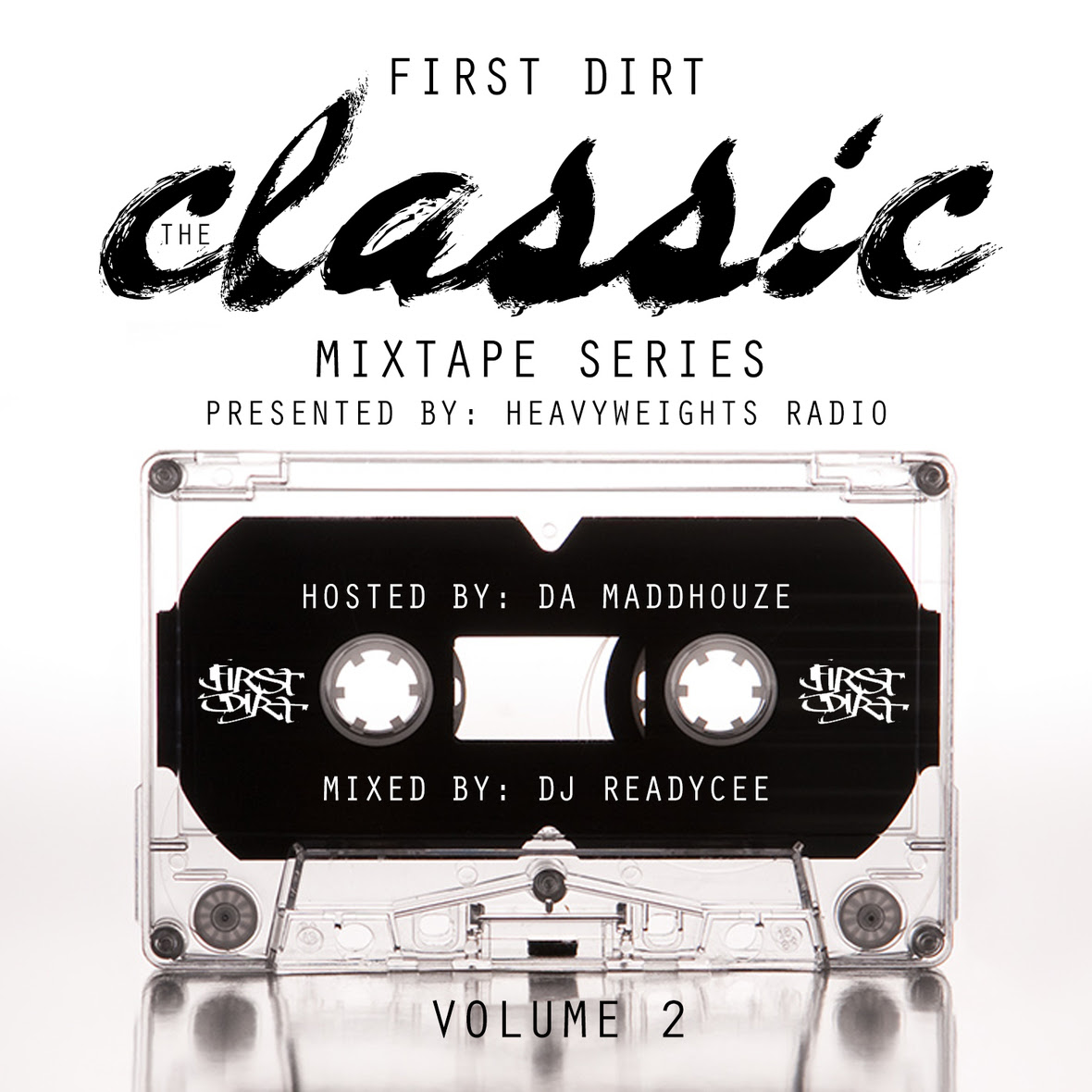 First Dirt Classic Mixtape Series Vol 2 Front copy