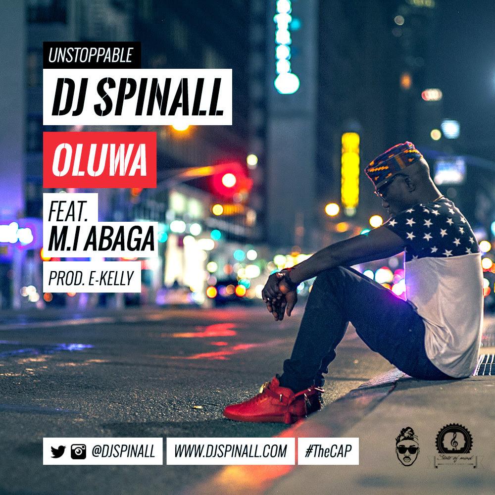 %name [New Music]: DJ SPINALL FT M.I ABAGA   OLUWA + LYRICS