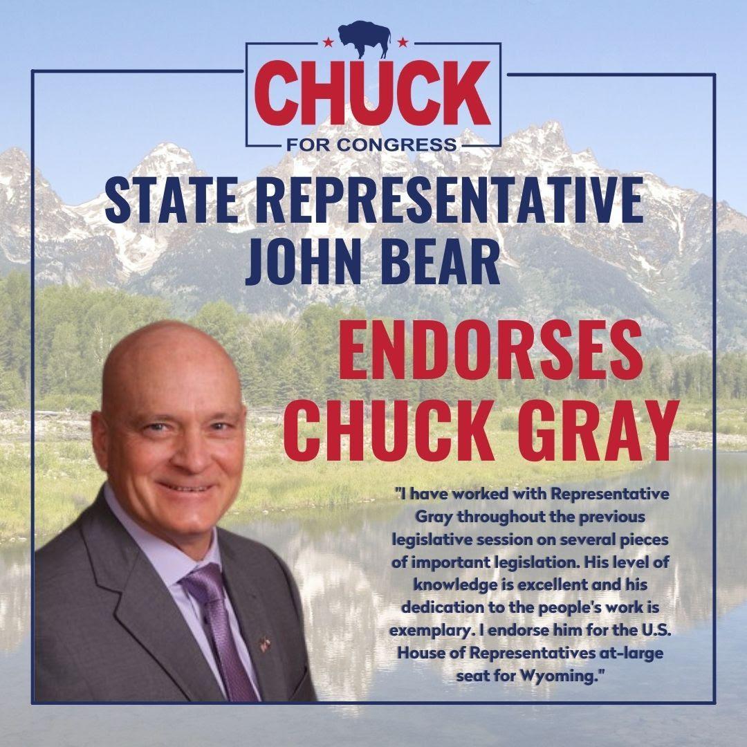 State Rep. John Bear Endorses Chuck Gray