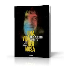 """""""Una vida hermosa"""", el libro sobre la vida y obra de Spinetta"""