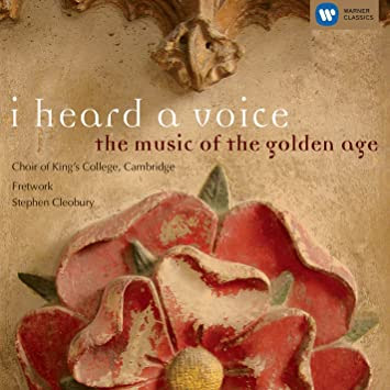 Image result for I Heard a Voice: The Music of the Golden Age Kings College