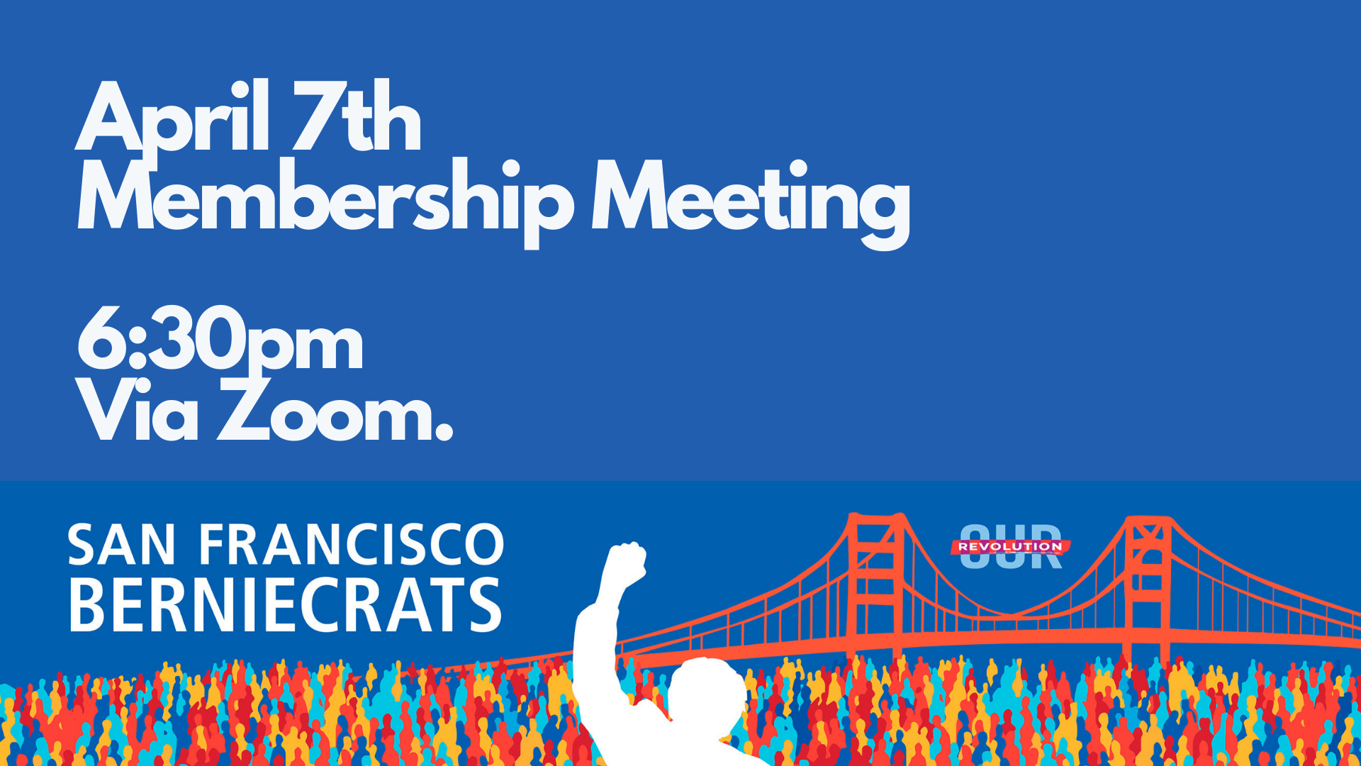 SF Berniecrats membership meeting @ Online via Zoom