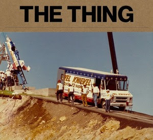Summer of Evel at The THING