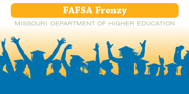 FAFSA Frenzy is sponsored by the Missouri Department of Higher Education