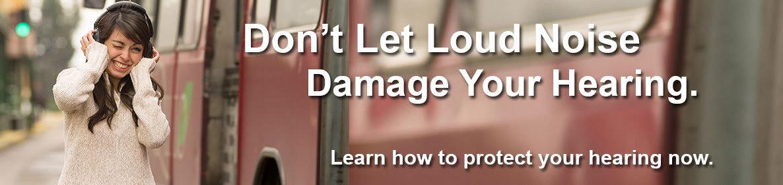 Loud Noises Damage Your Hearing
