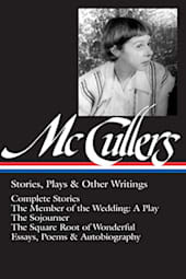 McCullers: Stories, Plays & Other Writings