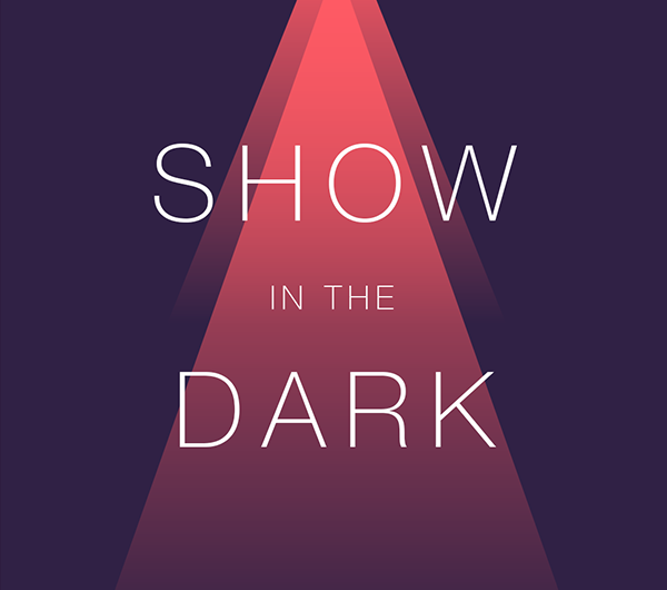 Show In The Dark