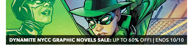Dynamite NYCC Graphic Novels Sale: up to 60% off! | Ends 10/10