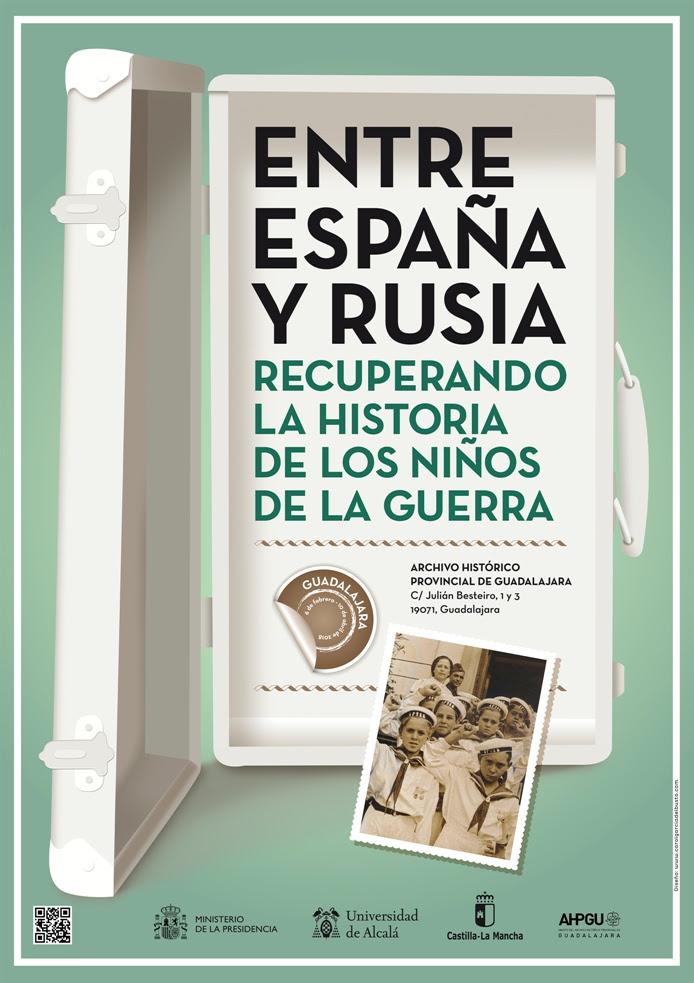 Exposición Entre España y Rusia. Recuperando la historia de los Niños de la Guerra (Guadalajara)