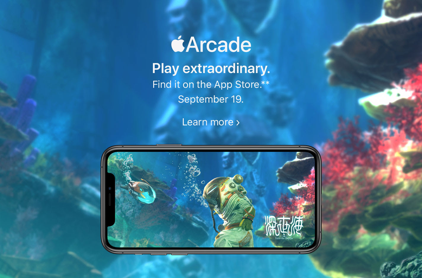 Apple Arcade. Play extraordinary. Find it on the App Store.** September 19. Learn more.