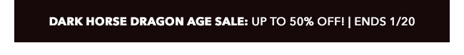 Dark Horse Dragon Age Sale: up to 50% off! | Ends 1/20