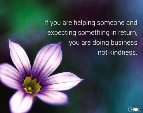 if you are helping someone and expecting something in return