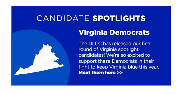 Candidate Spotlights: Virginia Democrats