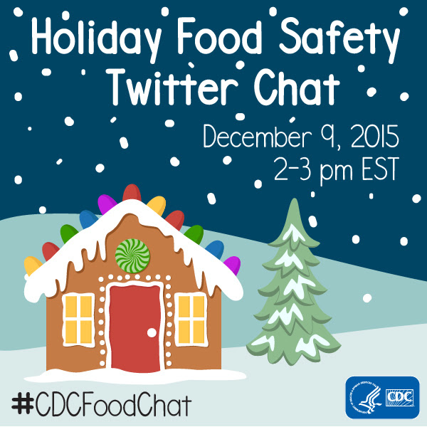 Image for CDC Twitter Chat, December 9 at 2-3 pm. #CDCFoodChat