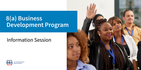 8(a) Business Development Program Information Session