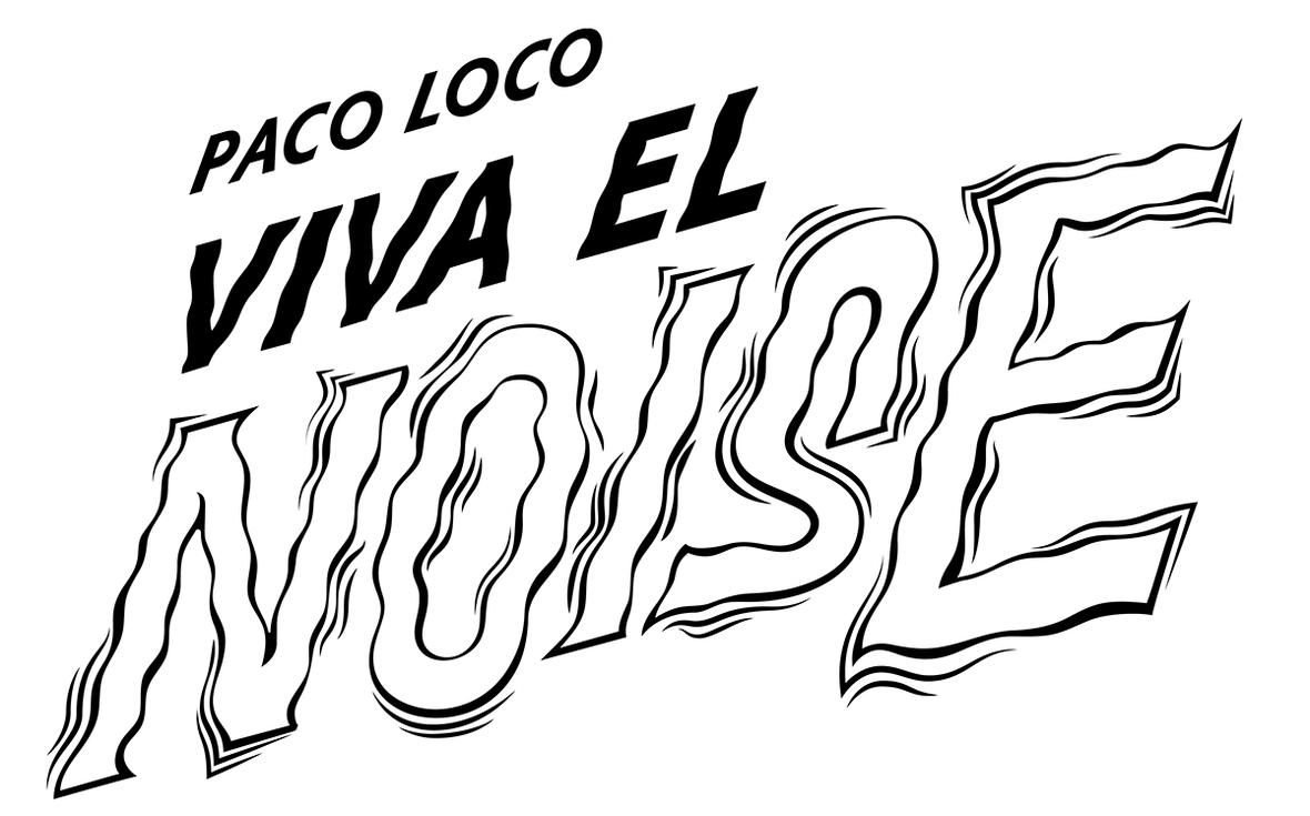 Paco-Loco-viva-el-noise Cartel 70x100 Web Octubre2020