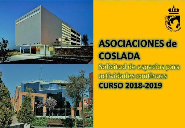 ASOCIACIONES de COSLADA solicitud espacios para actividades continuas CURSO 2018/19