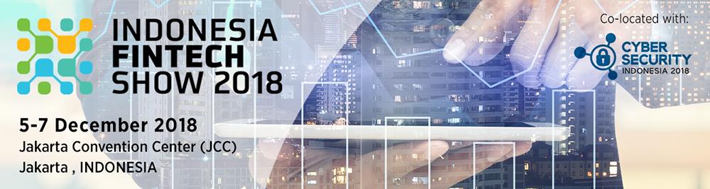 Indonesia Fintech Show (IFS 2018) 5-7 Desember 2018