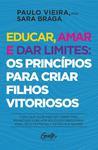 Livro - Educar, amar e dar limites: os princípios para criar filhos vitoriosos