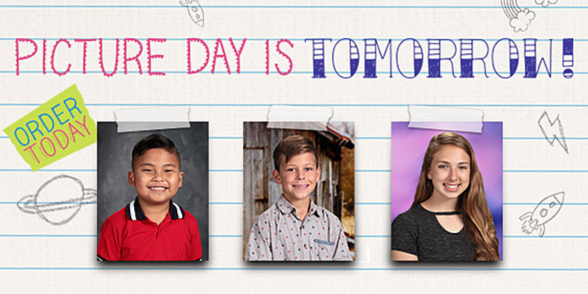Picture Day is tomorrow! Order today!