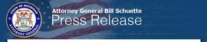 Attorney General Bill Schuette - Press Release