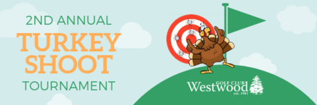 westwood's 2nd annual turkey shoot tournament