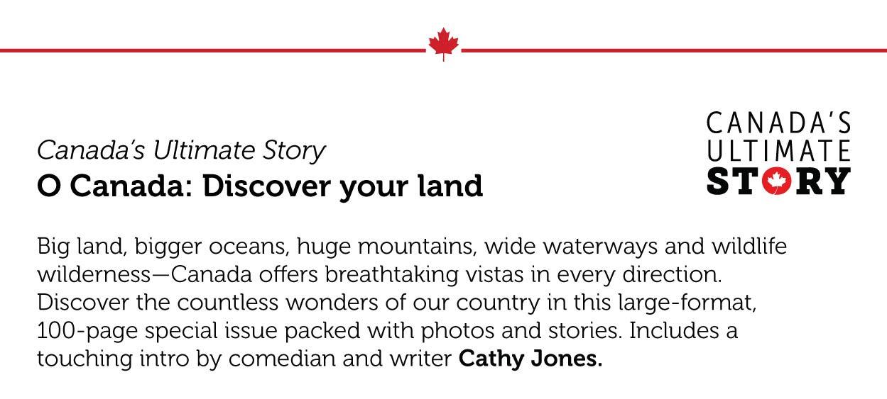 O Canada: Discover your land