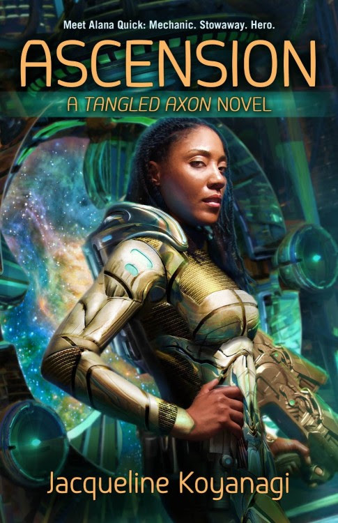 Ascension: A Tangled Axon Novel by Jacqueline Koyanagi
