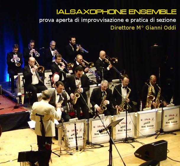 Ialsaxophone Ensemble, è un grande laboratorio di ricerca musicale afroamericana composto da musicisti provenienti da varie aree artistiche della scena musicale romana. Si riunisce tutte le settimane sotto la guida di Gianni Oddi storico saxofonista dell'
